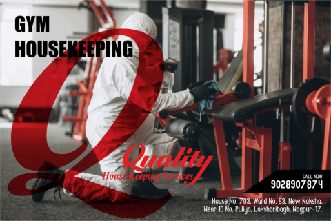 Gym Cleaning Services In Nagpur India - qualityhousekeepingindia