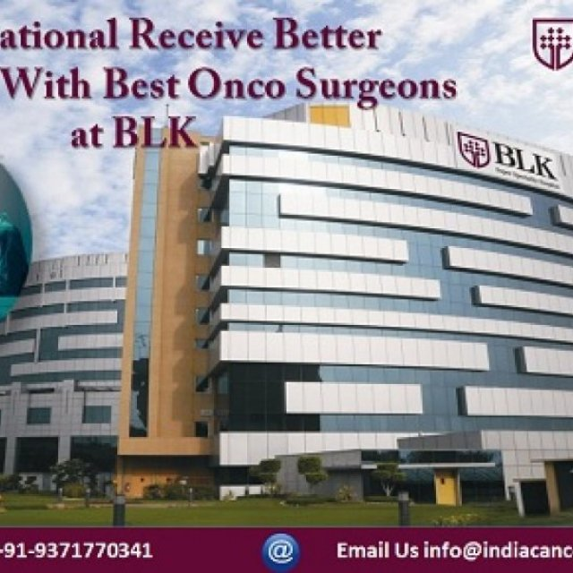 International Receive Better Outcomes With Best Onco Surgeons at BLK