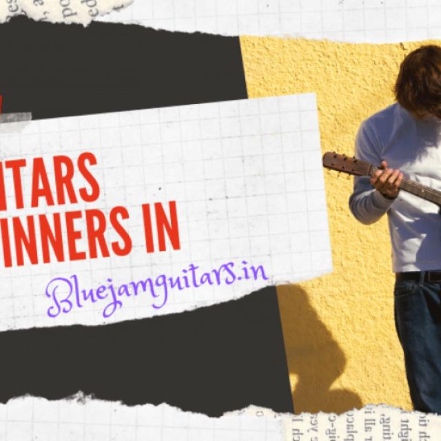 Bluejam Guitar- Best Guitars For Beginners